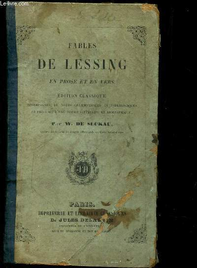 FABLES DE LESSING -  EN PROSE ET EN VERS - EDITION CLASSIQUE .