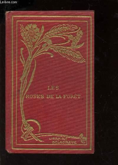 LES ROSES DE LA FORET - LE MOULIN ASSIEGE - GRELOT-D'OR ET SANSONNET.