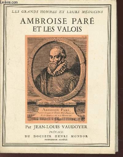 AMBROISE PARE ET LES VALOIS / N°2 DE LA COLLECTION