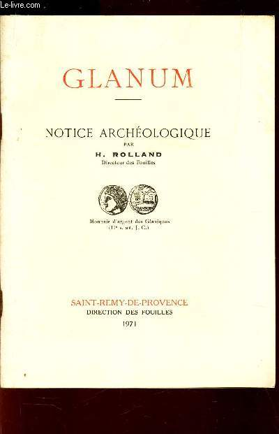 GLANUM - NOTICE ARCHEOLOGIQUE.