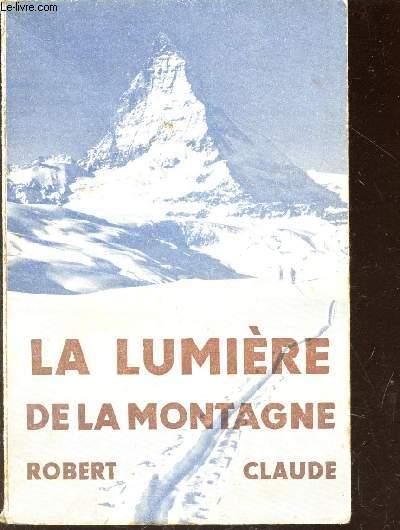 LA LUMIERE DE LA MONTAGNE.