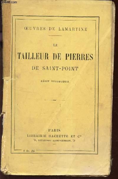 LE TAILLEUR DE PIERRES DE SAINT-POINT. RECIT VILLAGEOIS.