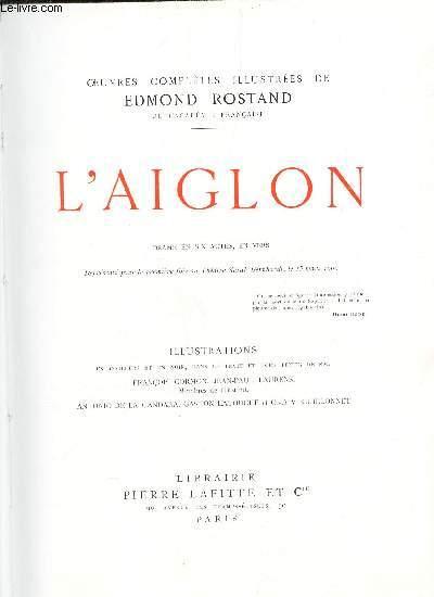 L'AIGLON  - DRAME EN 6 ACTES, EN VERS / / COLLECTION