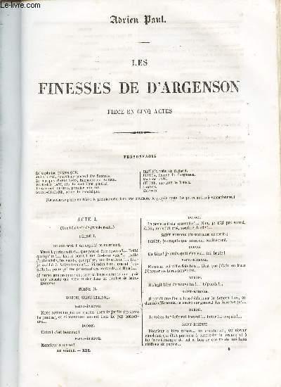 LES FINESSES DE D'ARGENSON - PIECE EN CINQ ACTES.