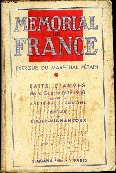 MEMORIAL DE FRANCE - EXERGUE DU MARECHAL PETAIN - FAITS D'ARMES DE LA GUERRE 1939-1940.