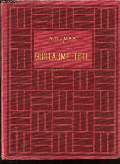 GUILLAUME TELL / UNE CHASSE AU CHAMOIS - LE CHASSEUR D'OURS - LA PREMIERE ASCENSION DU MONT BLANC (extrait de