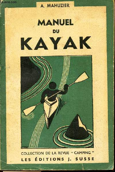 MANUEL DU KAYAK / COLLECTION DE LA REVUE