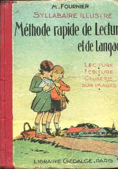 SYLLABAIRE ILLUSTRE - METHODE RAPIDE DE LECTURE ET DE LA LANGUE / LECTURE ECRITURE CAUSERIE SUR IMAGES. / 18e EDITION.