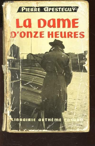 LA DAME D'ONZE HEURES