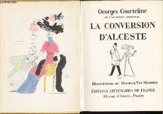 LA CONVERSION D'ALCESTE.