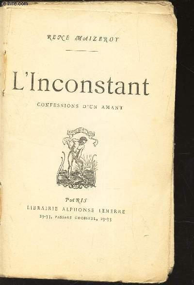 L'INCONSTANT - CONFESSIONS D'UN AMANT