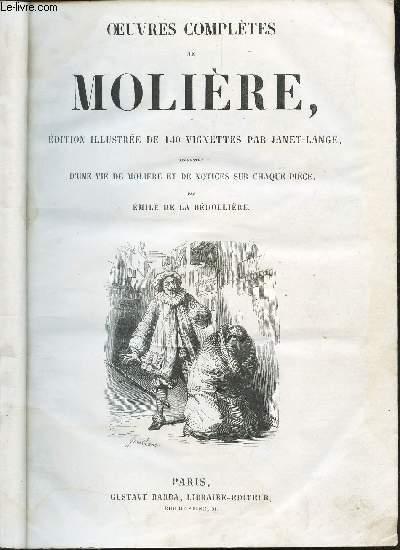 OEUVRES COMPLETES DE MOLIERE / Vie de Moliere / L'etourdi - le depit amoureux - Don Garcie de Navarre - Les precieuses ridicules - .... les malade imaginaire.