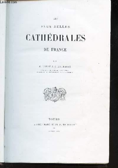 LES PLUS BELLES CATHEDRALES DE FRANCE.