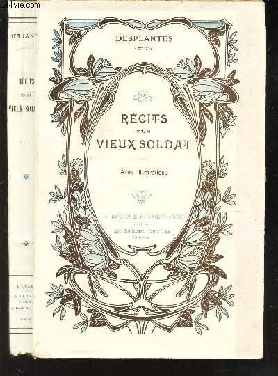 RECITS D'UN VIEUX SOLDAT -