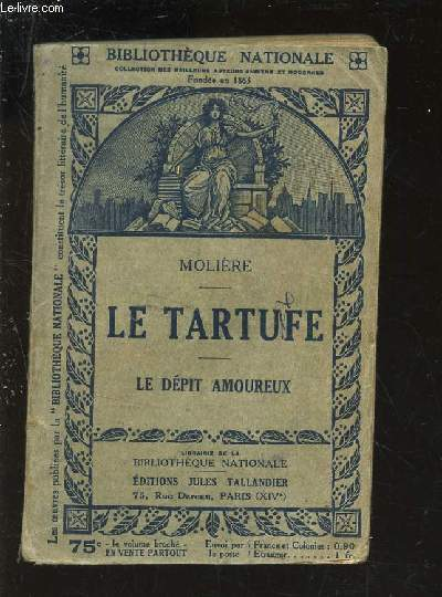 LE TARTUFE - LE DEPIT AMOUREUX. / BIBLIOTHEQUE NATIONALE.
