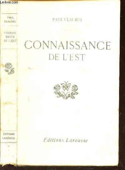 CONNAISSANCE DE L'EST / Livre interdit à la vente en France, ds les colonies françaises et en Belgique.