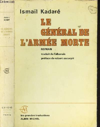 LE GENERAL DE L'ARMEE MORTE. / COLLECTION