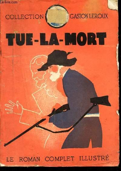 TUE-LA-MORT / COLLECTION GASTON LEROUX.