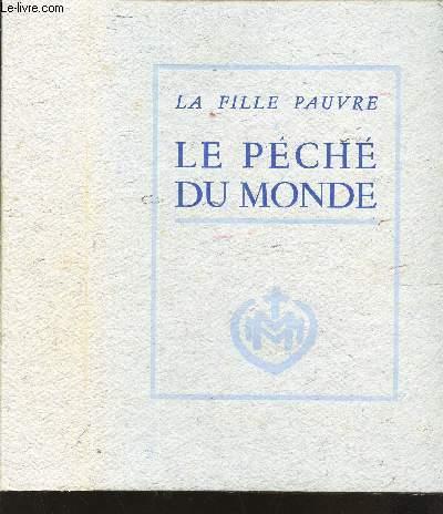 LE PECHE DU MONDE  / ILLUSTRATIONS DE ANDRE COLLOT.