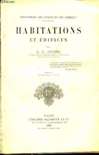 HABITATIONS ET EDIFICES / BIBLIOTHEQUE DES ECOLES ET DES FAMILLES / 4e EDITION.