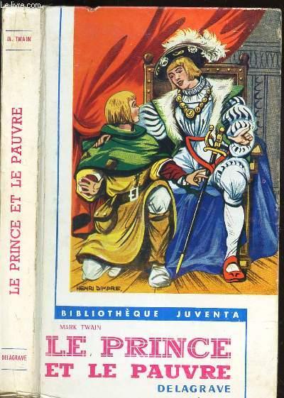 LE PRINCE ET LE PAUVRE / BIBLIOTHEQUE JUVENTA.