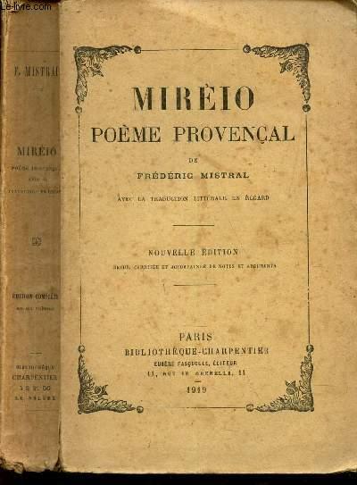 MIREIO POEME PROVENCAL / NOUVELLE EDITION