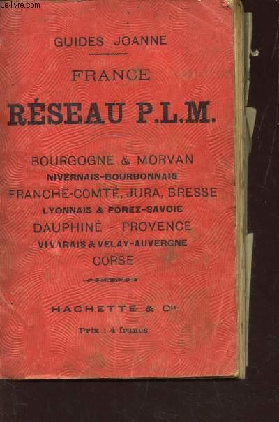 GUIDE DU VOYAGEUR EN FRANCE - - RESEAU PLM -Réseau Paris - Lyon - Méditerrannée,/ Collection des guides-Joanne