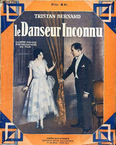 LE DANSEUR INCONNU/ COMEDIE EN TROIS ACTES