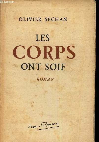 LES CORPS ONT SOIF