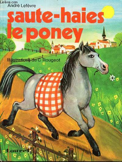 SAUTE-HAIES LE PONEY/ COLLECTION NOS BONS AMIS