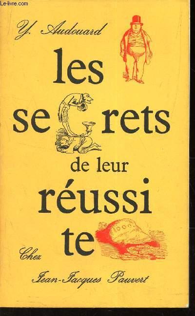 LES SECRETS DE LEUR REUSSITE
