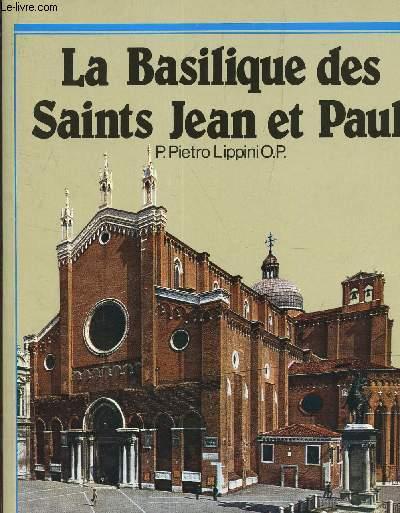 LA BASILIQUE DES SAINTES JEAN ET PAUL
