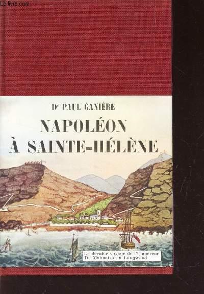 NAPOLEON A SAINTE-HELENE
