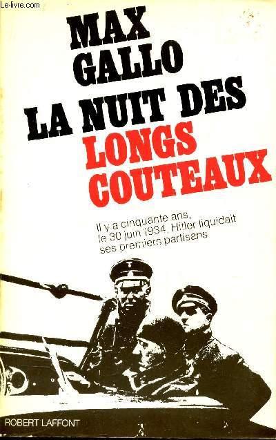 LA NUIT DES LONGS COUTEAUX / 30 JUIN 1934