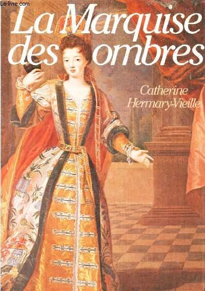 LA MARQUISE DES OMBRES