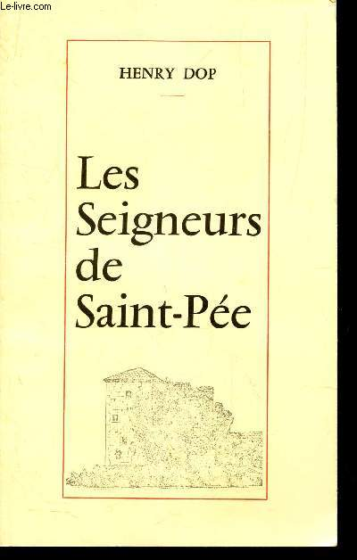 LES SEIGNEURS DE SAINT-PEE / Recueil d'études et de documents
