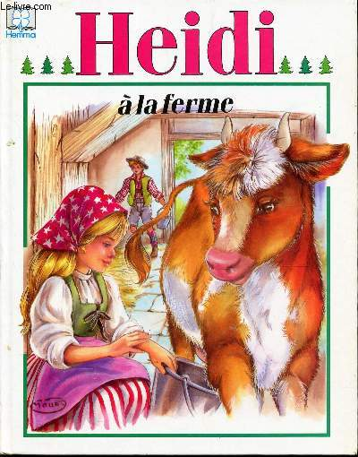 HEIDI A LA FERME / COLLECTION : HEMMA
