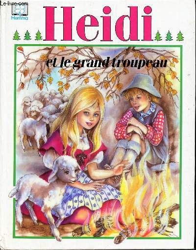 HEIDI ET LE GRAND TROUPEAU / COLLECTION : HEMMA