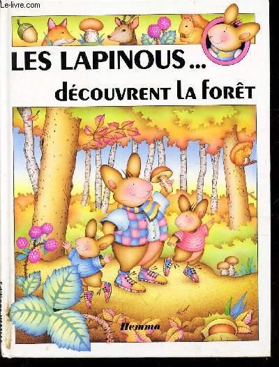 LES LAPINOUS... DECOUVRENT LA FORET