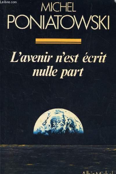 L'AVENIR N'EST ECRIT NULLE PART