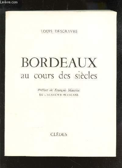 BORDEAUX AU COURS DES SIECLES