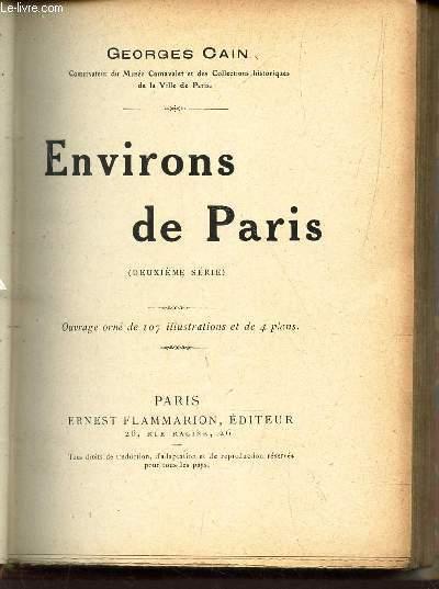 ENVIRONS DE PARIS / 2eme SERIE / Printemps parisien , Dans les caveaux de Saint-Denis, Lieusaint, L'isle-Adam, Le château de Conflans, L'eau de Ville-d'Avray, etc...