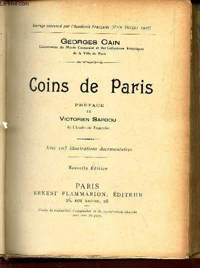 COINS DE PARIS / La cité - La rive droite - La rive gauche