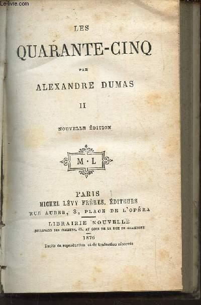 LES QUARANTE-CINQ TOME II