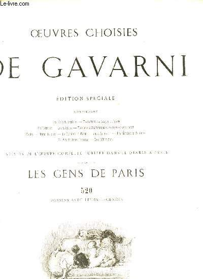 OEUVRES CHOISIES DE GAVARNI - EDITIONS SPECIALE