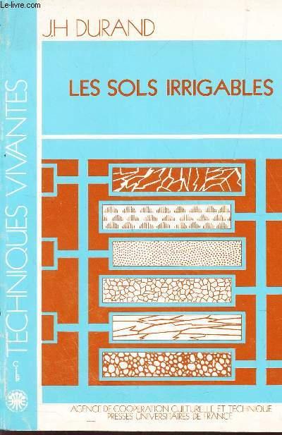 LES SOLS IRRIGABLES - TECHNIQUES VIVANTES