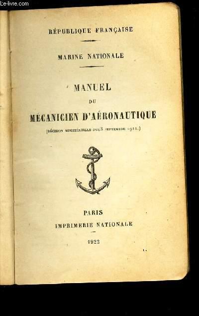 MANUEL DU MECANICIEN D'AERONAUTIQUE - Décision ministérielle du 13 septembre 1922.
