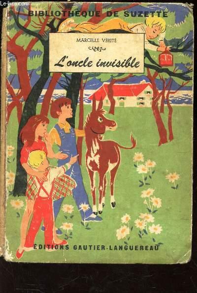 L'ONCLE INVISIBLE / BIBLIOTHEQUE DE SUZETTE.
