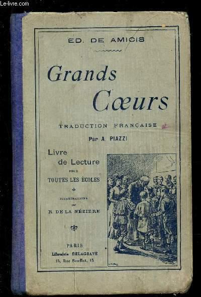 GRANDS COEURS - LILIVRE DE LECTURE POUR TOUTES LES ECOLES.