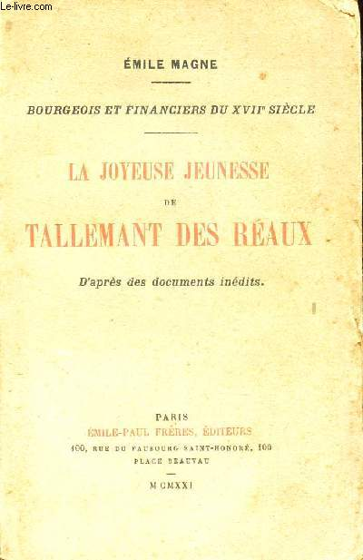 LA JOYEUSE JEUNNE DE TALLEMANT DES REAUX - d'après des documents inédits.